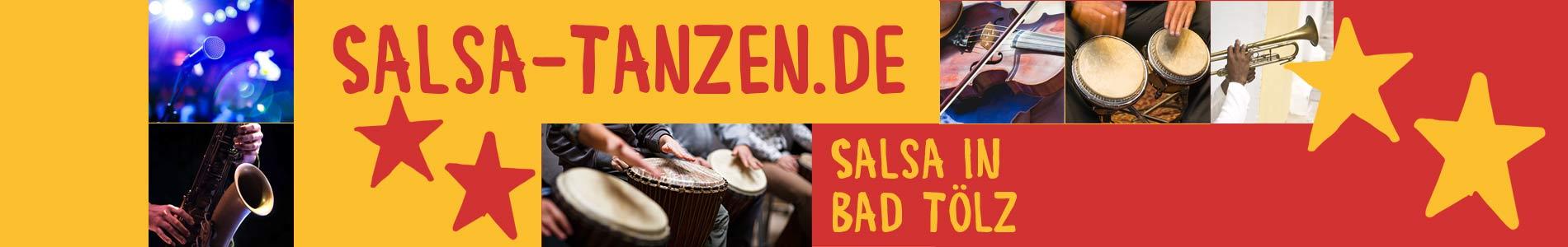 Salsa in Bad Tölz – Salsa lernen und tanzen, Tanzkurse, Partys, Veranstaltungen