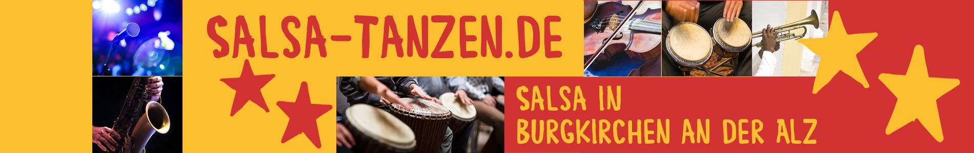 Salsa in Burgkirchen an der Alz – Salsa lernen und tanzen, Tanzkurse, Partys, Veranstaltungen